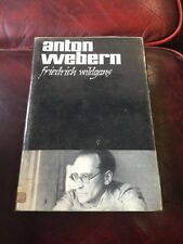 Anton Webern By Fredrich Wildgans Hardback First Edition 1966