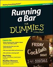 Running a Bar for Dummies and Reg by Heather Dismore and Ray Foley (2014,...