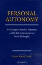 Personal Autonomy: New Essays on Personal Autonomy and its Role in Contemporary