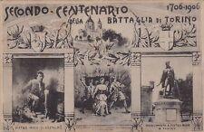 # TORINO: SECONDO CENTENARIO DELLA BATTAGLIA DI TORINO 1706-1906