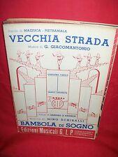 GIACOMOANTONIO Vecchia strada + SCHIRALLI Bambola di sogno 1948 Spartiti