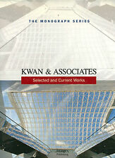 Kwan & Associates: Selected and Current Works PB 1998 Hong Kong Architects  W3