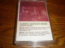 Clarence Gatemouth Brown CASSETTE NEW Alright Again