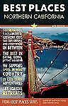 Best Places Northern California, , Very Good.  Lightly used, may have publisher'