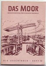 Das Moor Geschichten für Kinder  Leuchtboje 13 1968  Ostfriesland
