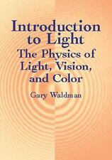 Introduction to Light: The Physics of Light, Vision, and Color Dover Books on P