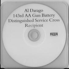 AL DARAGO BATTLE OF THE BULGE DISTINGUISHED SERVICE CROSS RARE INTERVIEW DVD