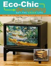 Eco-Chic Decorating (Leisure Arts #4816)-ExLibrary