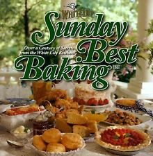 Sunday Best Baking: Over a Century of Secrets from the White Lily Kitchen, White