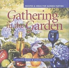 Gathering in the Garden: Recipes and Ideas for Garden Parties (Capital Lifestyle
