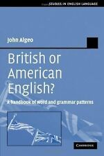 British or American English?: A Handbook of Word and Grammar Patterns (Studies