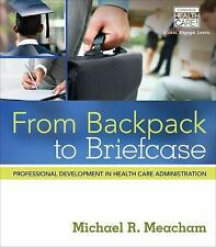 From Backpack to Briefcase : Professional Development in Health Care...