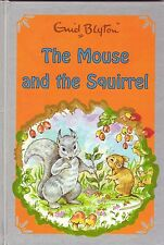 THE MOUSE AND THE SQUIRREL Enid Blyton ~ NEW HC 2002