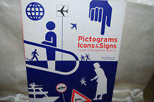 Pictograms Icons & Signs Guide To Information Graphics Rayan Abdullah R.Hubner