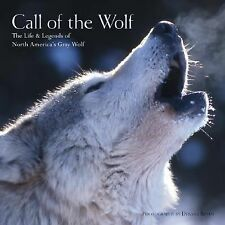 Call of the Wolf: The Life & Legends of North America's Gray Wolf-ExLibrary