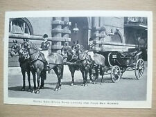 Vintage & Original Postcard- ROYAL SEMI STATE ROAD LANDAU & FOUR BAY HORSES