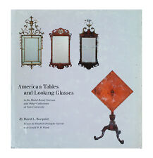 American Tables and Looking Glasses : In the Mabel Brady Garvan and Other...
