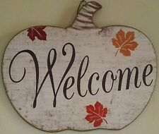 """*NWT*  """"Welcome """" Pumpkin  quote/plaque Thanksgiving/ Fall * Wood"""