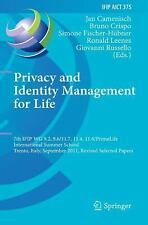 Privacy and Identity Management for Life: 7th IFIP WG 9.2, 9.611.7, 11.4, 11.6 I