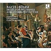 Bach, Böhm: Music for Weddings and Other Festivities (2012)