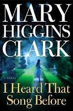 Mary Higgins Clark  I heard That Song Before hardcover 1st edition book 2007