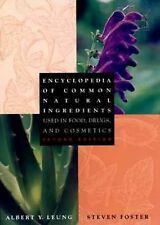 Encyclopedia of Common Natural Ingredients: Used in Food, Drugs, and Cosmetics