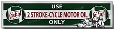 CASTROL USE 2 STROKE-CYCLE MOTOR OIL ONLY METAL SIGN,GARAGE,WORKSHOP,