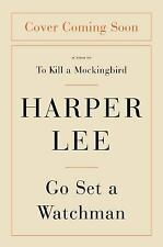 NEW - Go Set a Watchman: A Novel by Lee, Harper