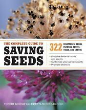 The Complete Guide to Saving Seeds Book-322 Vegs, Herbs, Fruits, More-Preppers