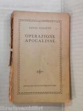 OPERAZIONE APOCALISSE Lewis Padgett Stanis La Bruna Mondadori 1955 romanzo libro