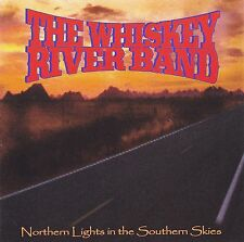 CD WHISKEY RIVER BAND Northern Lights In The Southern Skies / US-Southern Rock