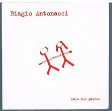 BIAGIO ANTONACCI SOLO DUE PAROLE CD SINGOLO cds SINGLE PROMO