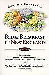 Bed & Breakfast in New England (Bed and Breakfast in New England) by Chesler, B