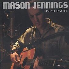 Use Your Voice by Mason Jennings (CD, Feb-2004, Bar/None Records)