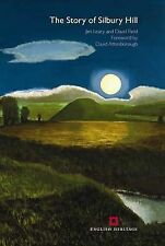The Story of Silbury Hill by Jim Leary, David Field (Paperback, 2010)