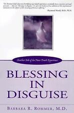 Blessing in Disguise: Another Side of the Near Death Experience
