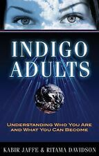 Indigo Adults: Understanding Who You Are and What You Can Become Davidson, Ritam