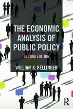 The Economic Analysis of Public Policy by William K. Bellinger (2015,...