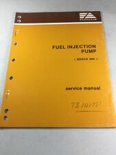 Fiat Allis Fuel Injection Pump (Bosch MW) Service Manual