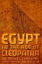 Egypt in the Age of Cleopatra : History and Society under the Ptolemies by...