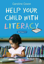 Caroline Coxon Help Your Child with Literacy Ages 3-7 Very Good Book