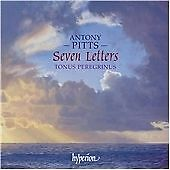 Antony Pitts,Antony Pitts,Tonus Peregrinus : Pitts: Seven Letters & other sacred