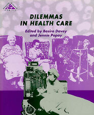 Dilemmas in Health Care (Health & Disease) Very Good Book
