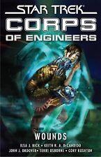 STAR TREK Corps of Engineers - Wounds - Ilsa Beck et al., PB, NEW 2008