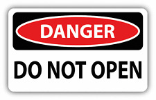 "Danger Do Not Open Sign Warning Car Bumper Sticker Decal 6"" x 4"""