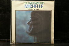 The Overlanders - Michelle / Cradle Of Love