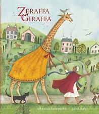 ZERAFFA GIRAFFA by Dianne Hofmeyr and Quarto Generic Staff (2014, New Hardcover)
