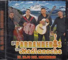 Los Parranderos de Media Noche El Hijo del Mochomo CD New Nuevo Sealed