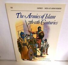 BOOK OSPREY MAA #125 The Armies of Islam 1th-11th Centuries op 1987 Edition