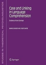 Studies in Theoretical Psycholinguistics Ser.: Case and Linking in Language...